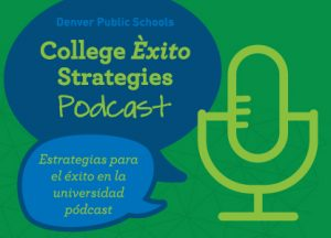 College Exito Strategies Podcast Graphic
